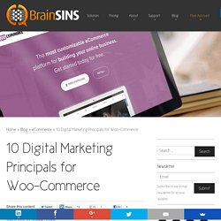 10 Digital Marketing Principals for Woo-Commerce
