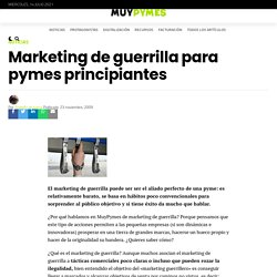 Marketing de guerrilla para pymes principiantes