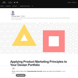 Applying Product Marketing Principles to Your Design Portfolio