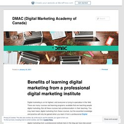 Benefits of learning digital marketing from a professional digital marketing institute