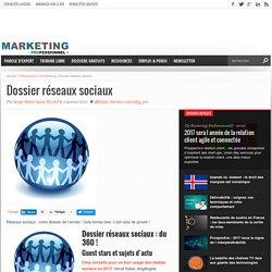 Dossier réseaux sociaux - Marketing Professionnel e-magazine