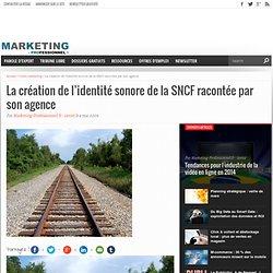 La création de l'identité sonore de la SNCF racontée par son agence