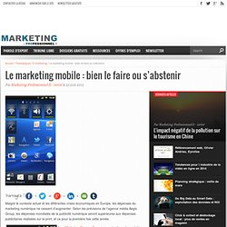 Le marketing mobile : bien le faire ou s'abstenir