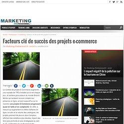 Facteurs clé de succès des projets e-commerce