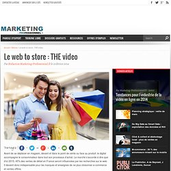 Le web to store : THE video
