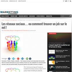 Les réseaux sociaux… ou comment trouver un job sur le net !