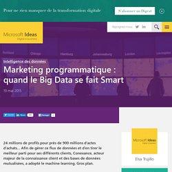 Marketing programmatique : quand le Big Data se fait Smart