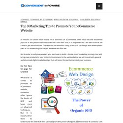 Top 3 Marketing Tips to Promote Your eCommerce Website