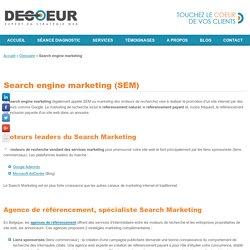 Search engine marketing (SEM) : promotion de site internet sur Google