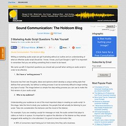 3 Marketing Audio Script Questions To Ask Yourself
