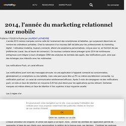 2014, l'année du marketing relationnel sur mobile