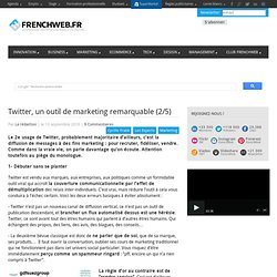 Twitter, un outil de marketing remarquable (2/5)