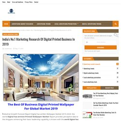 India's No.1 Marketing Research Of Digital Printed Business In 2019