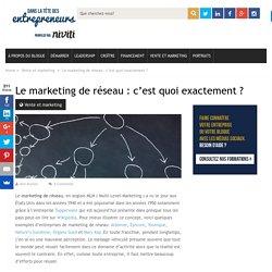 Le marketing de réseau : c'est quoi exactement ?