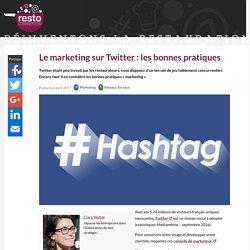 Le marketing sur Twitter : les bonnes pratiques - RestoConnection