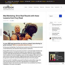 Mad Marketing: Drive Real Results With These Lessons From Fury Road