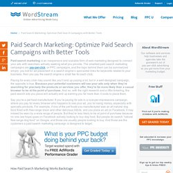 Paid Search Marketing: Better Tools, Better Paid Search Results