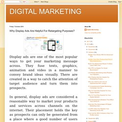 DIGITAL MARKETING: Why Display Ads Are Helpful For Retargeting Purposes?