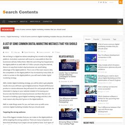 A list of some common digital marketing mistakes that you should avoid – SearchContent