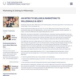 Marketing & Selling to Millennials – GEN HQ