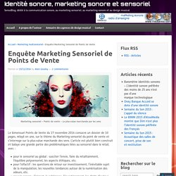 Enquête Marketing Sensoriel de Points de Vente