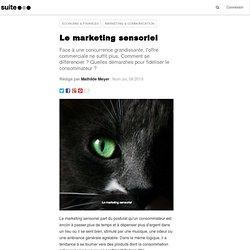 Le marketing sensoriel: Une stratégie commerciale différenciatrice