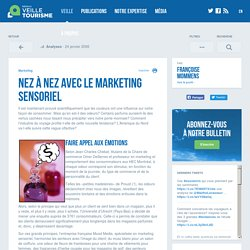 » Nez à nez avec le marketing sensoriel