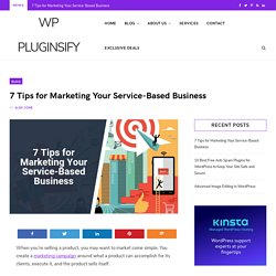 Seven Tips for Marketing Your Service-Based Business