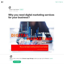 Why you need digital marketing services for your business?