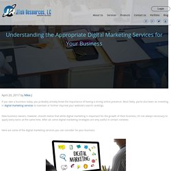 Understanding the Appropriate Digital Marketing Services for Your Business