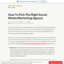 How To Pick The Right Social Media Marketing Agency – SEO Services Calgary