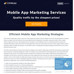 Mobile App Marketing Services Agency - CPIMobi.com