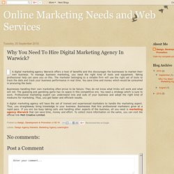 Why You Need To Hire Digital Marketing Agency In Warwick?