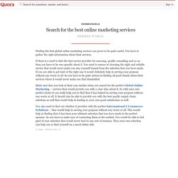 Search for the best online marketing services - HermesWorld - Quora