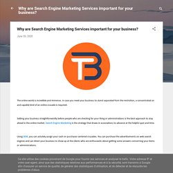Why are Search Engine Marketing Services important for your business?