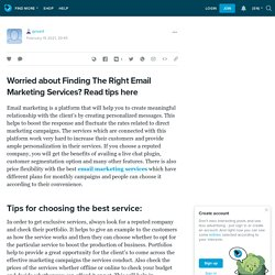 Worried about Finding The Right Email Marketing Services? Read tips here: qnvert — LiveJournal