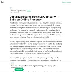 Digital Marketing Services Company — Build an Online Presence