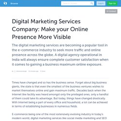 Digital Marketing Services Company: Make your Online Presence More Visible