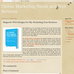 Magnetic Web-Designs for Sky-Rocketing Your Business