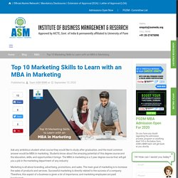 Top 10 Marketing Skills to Learn with an MBA in Marketing - ASM IBMR