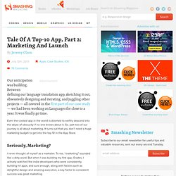 Tale Of A Top-10 App, Part 2: Marketing And Launch