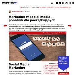 Marketing w Social Media dla początkujących - Marketing ①⓪①