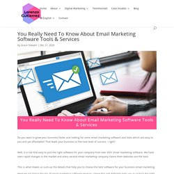 You Really Need To Know About Email Marketing Software Tools & Services