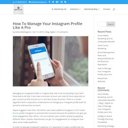 How To Manage Your Instagram Profile Like A Pro