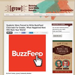 Students Were Forced to Write BuzzFeed Click-bait For Grades. What Happened Next Will Rock Your World!