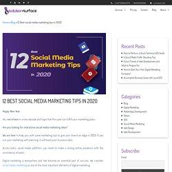 12 Best social media marketing tips in 2020