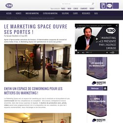 Le Marketing Space ouvre ses portes !