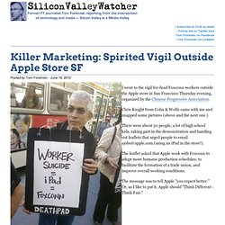 Killer Marketing: Spirited Vigil Outside Apple Store SF