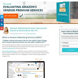 Amazon Marketing Services: Sponsored Search & eCommerce Ads 101