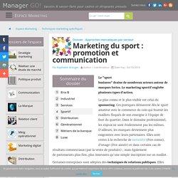 Le marketing sportif : sponsoring, relations publiques et mécénat